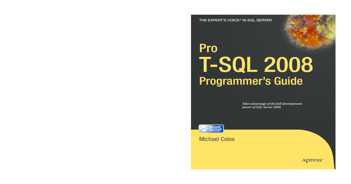 Pro T-SQL 2008 Programmers Guide