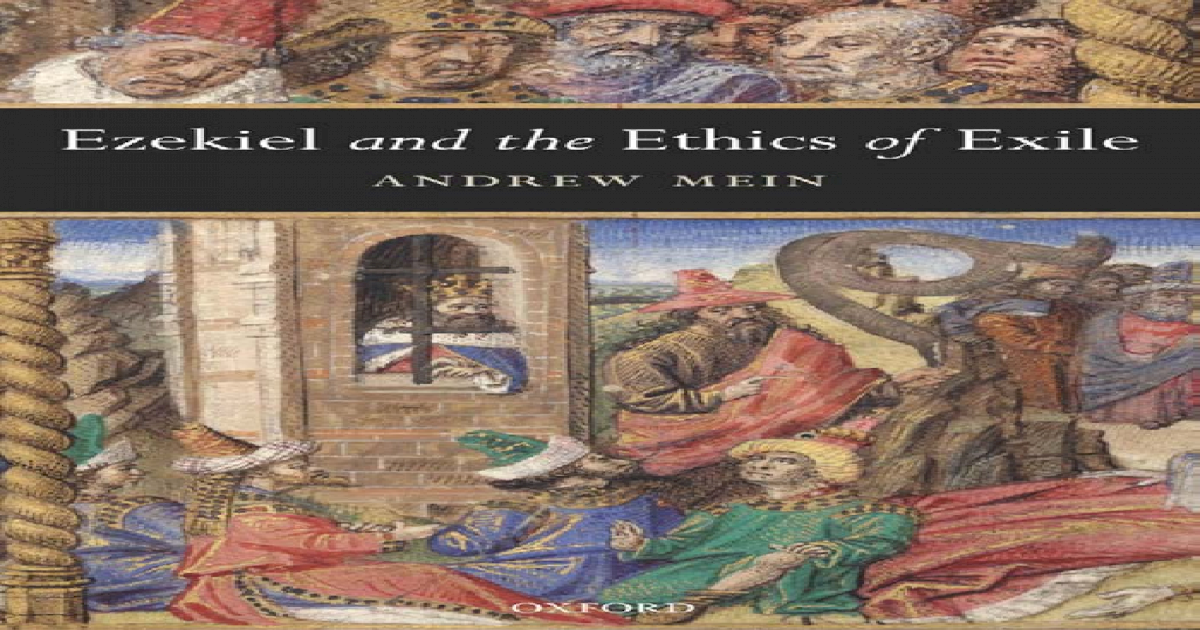 Ezekiel and the Ethics of Exile (Oxford Theological Monographs)