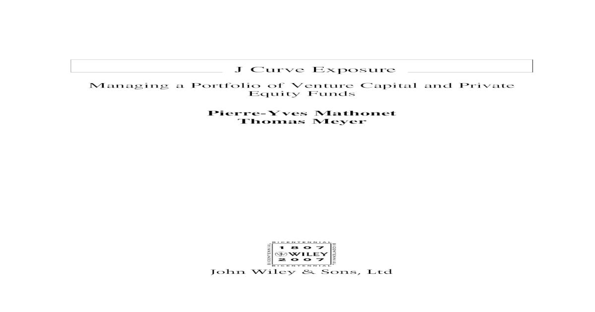J-Curve Exposure: Managing a Portfolio of Venture Capital and