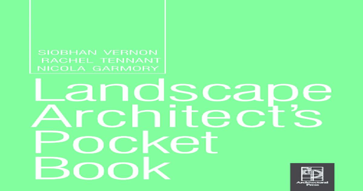 Landscape Architect's Pocket Book, Volume 1