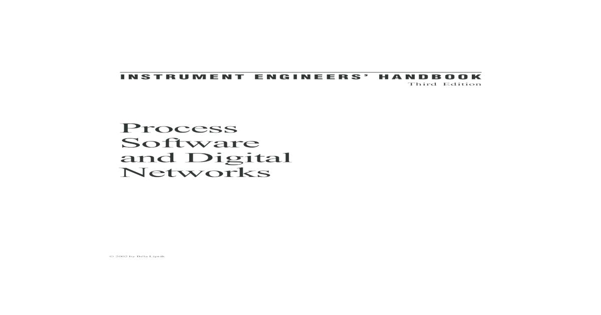 Instrument engineers' handbook Volume 3: Process software and