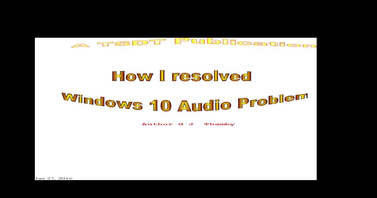 Windows 10 Audio Problem