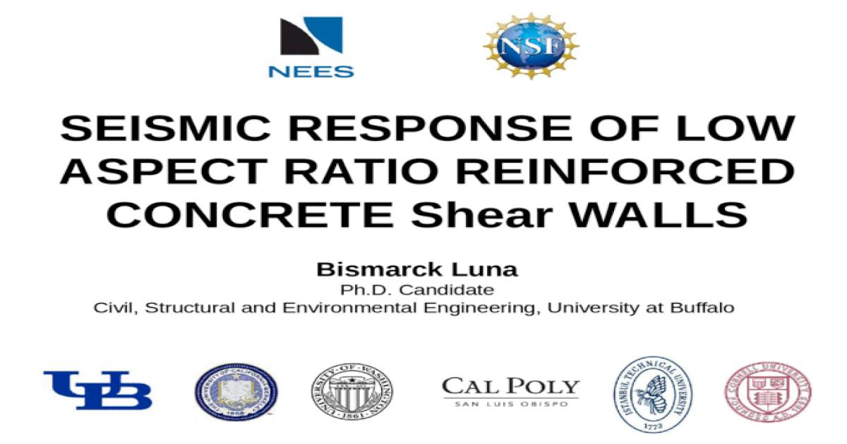 SEISMIC RESPONSE OF LOW ASPECT RATIO