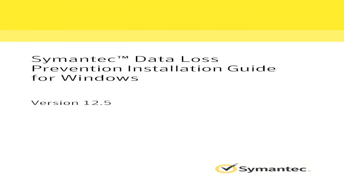 Symantec DLP 12 5 Install Guide Win