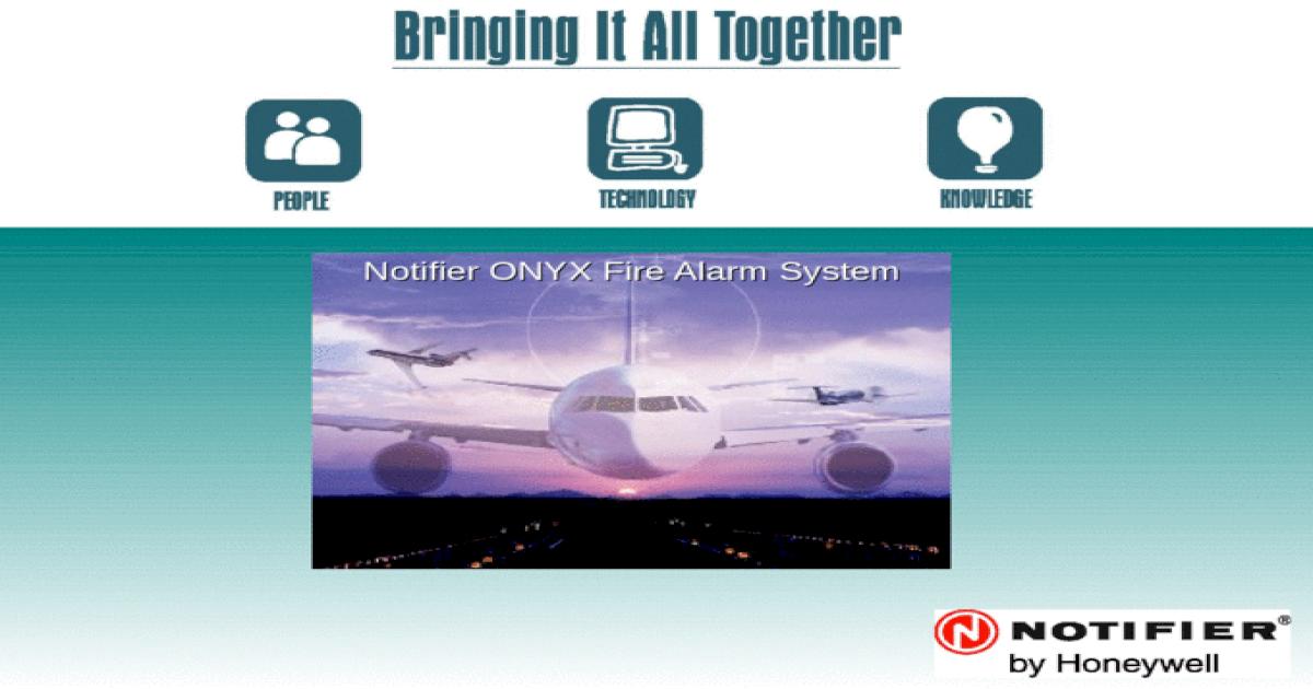 Notifier ONYX Fire Alarm System  2 Agenda Company Profile