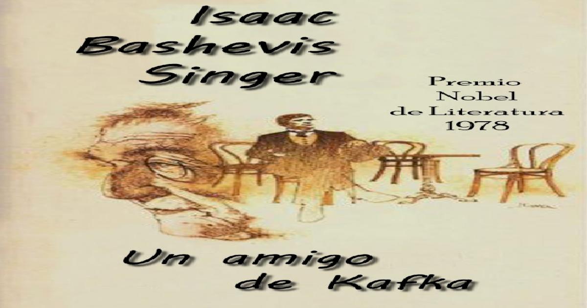 pdf Un De Kafka Bashevis Isaac Singer Amigo ikZPOuX