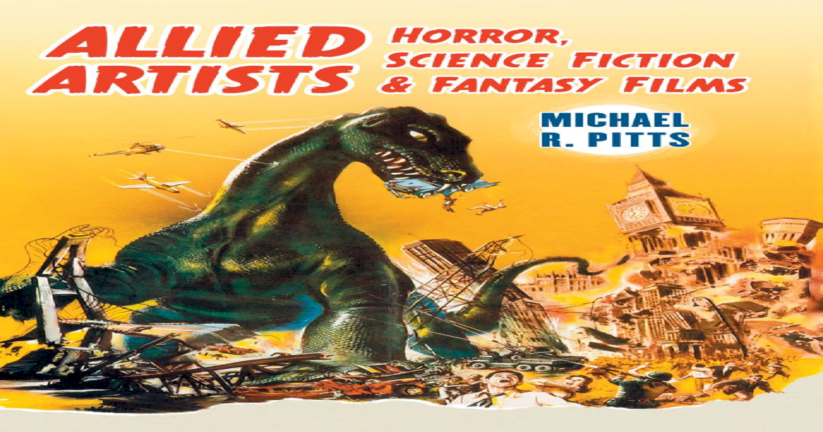 Allied Artists Horror Science Fiction And Fantasy Films