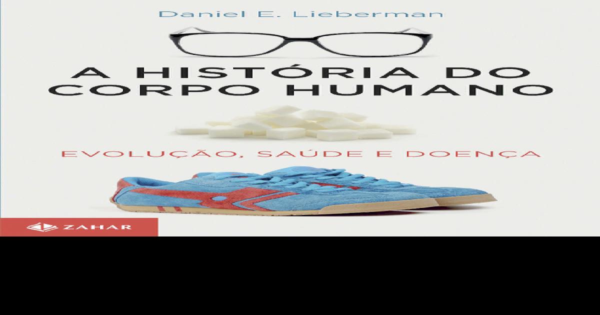 de41e166a3 A Histria Do Corpo Humano