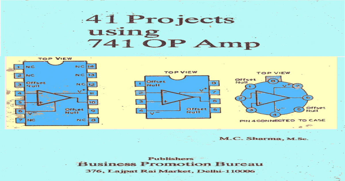 41 Projects using IC 741 OP-AMP pdf