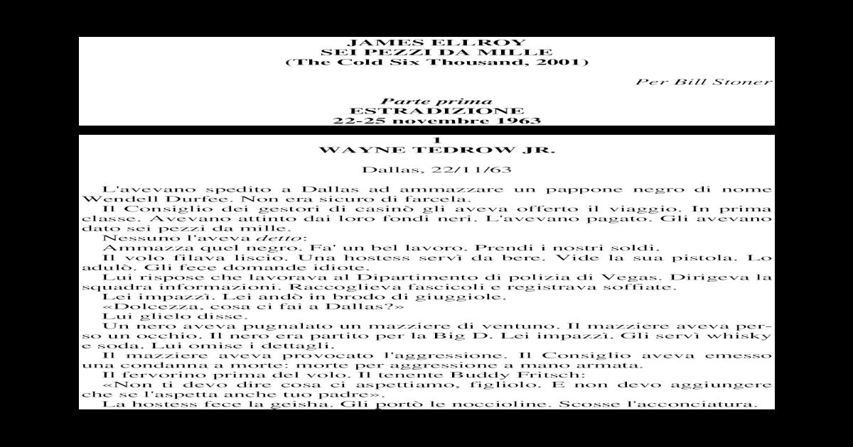 James Ellroy - Sei Pezzi Da Mille (Ita Libro).pdf 6e7a86a7358c