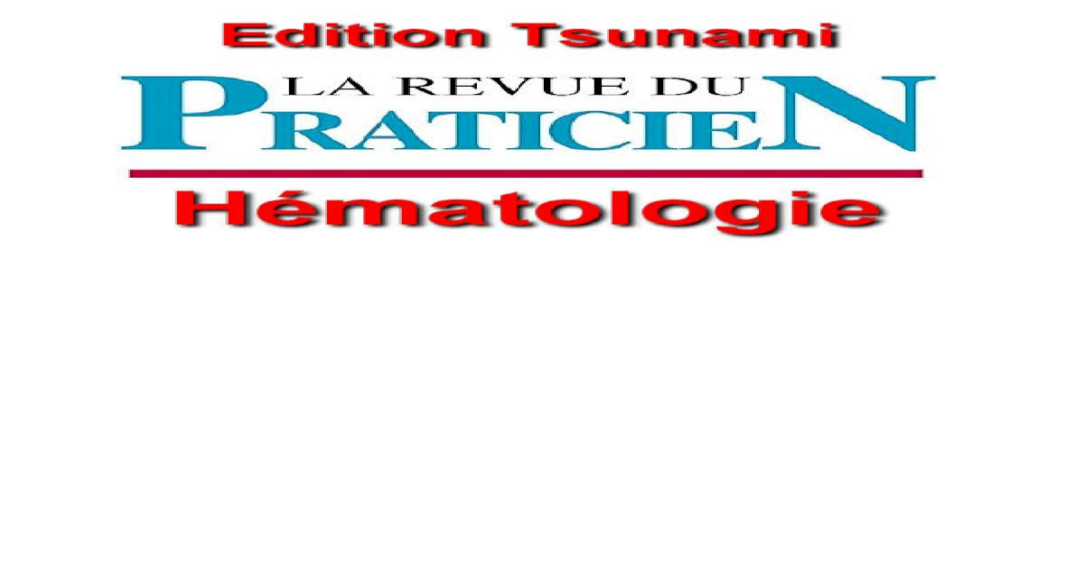 La Revue Du Praticien-Hmatologie