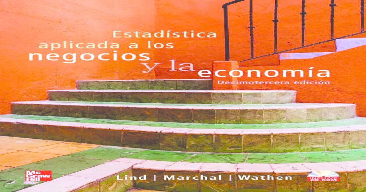 591df92ae3a7f Estadistica aplicada a los negocios y la economia - Lind 13th.pdf