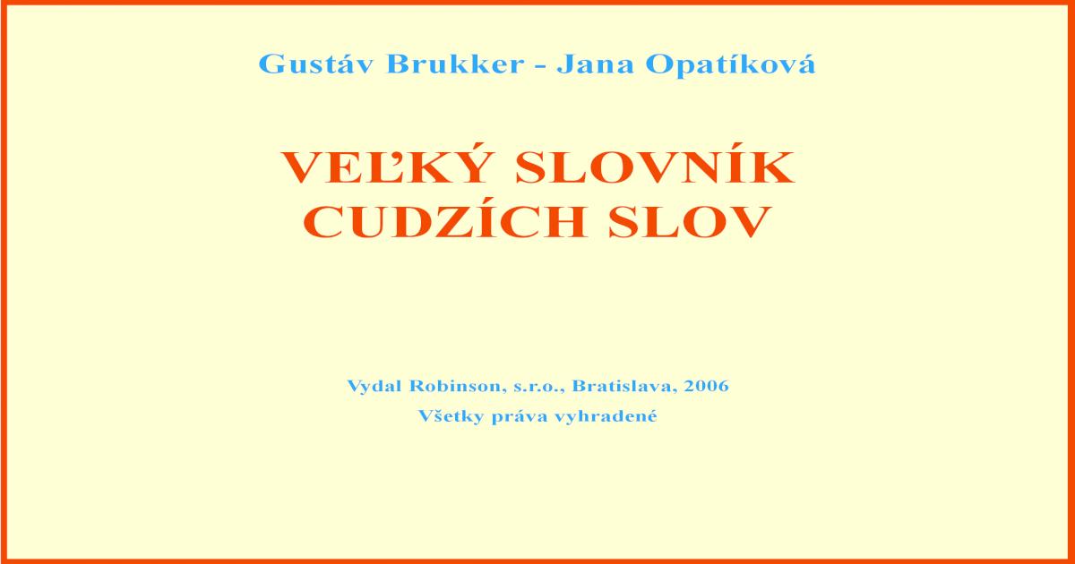 f17d1468090 Velky Slovnik Cudzich Slov