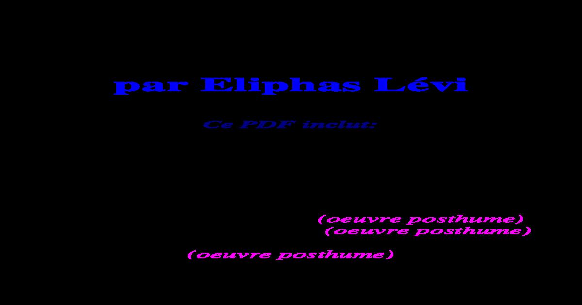 Eliphas Levi Les 9 Oeuvres
