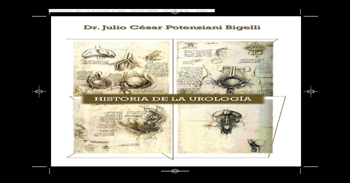 b9e1eefb3 Historia De La Urologa.Dr Julio Csar Ponteziani Bigelli.