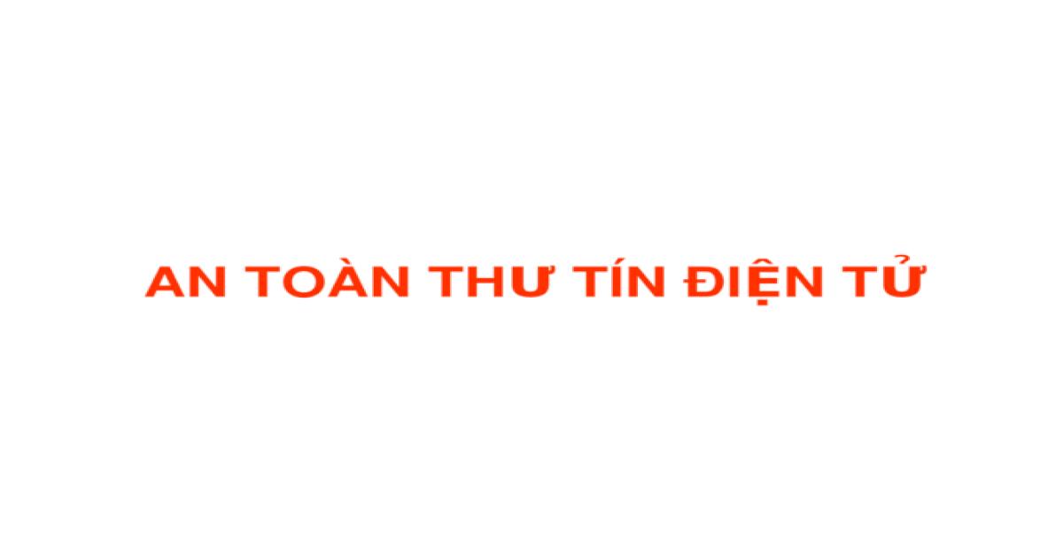 Bai Giang an Toan Thu Tin Dien Tu