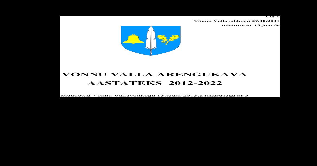 70f52276c61 VNNU VALLA ARENGUKAVA AASTATEKS 2012-2022