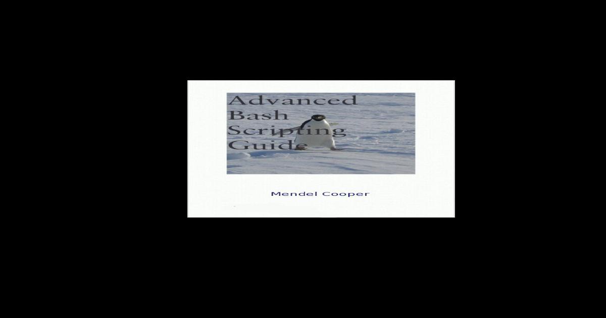 Linux Advanced Bash-Scripting Guide