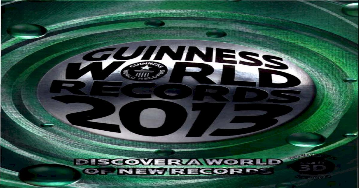 Guinness world records 2013 6e9919715