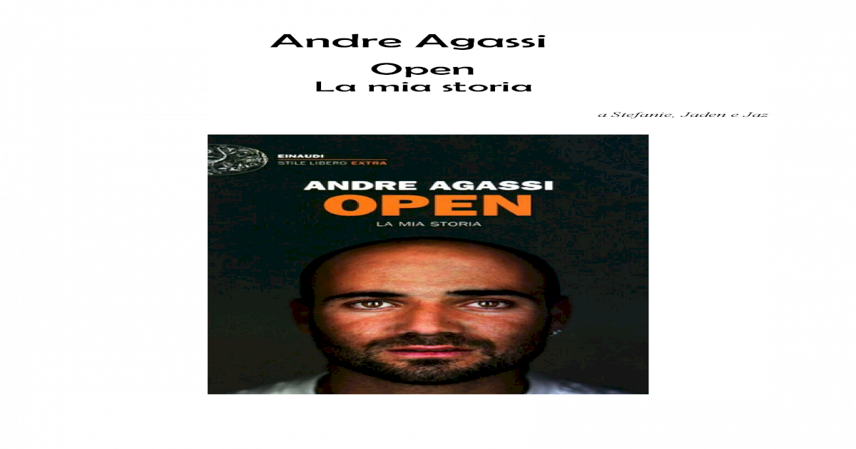 Open. La Mia Storia - Andre Agassi 10e656896a65