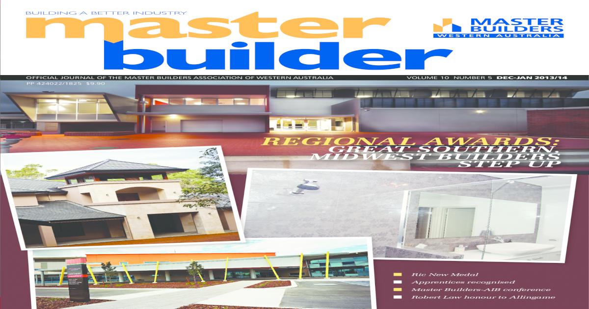 2013 Dec 2014 Jan Master Builders Wa Magazine