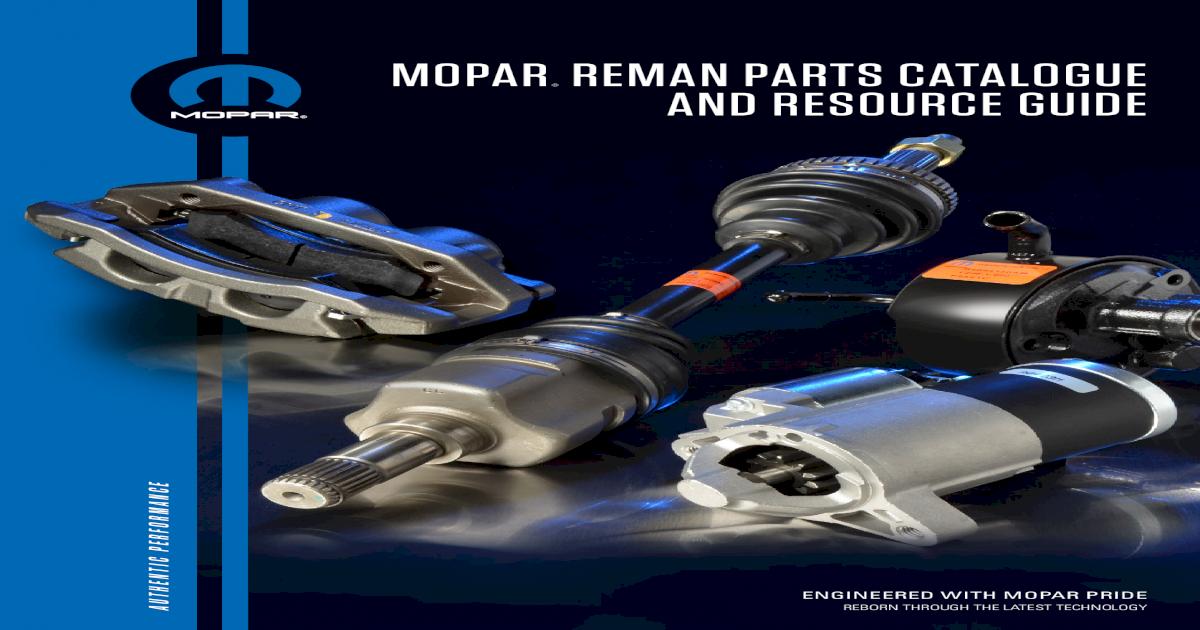 Mopar reMan parts Catalogue and resourCe guide