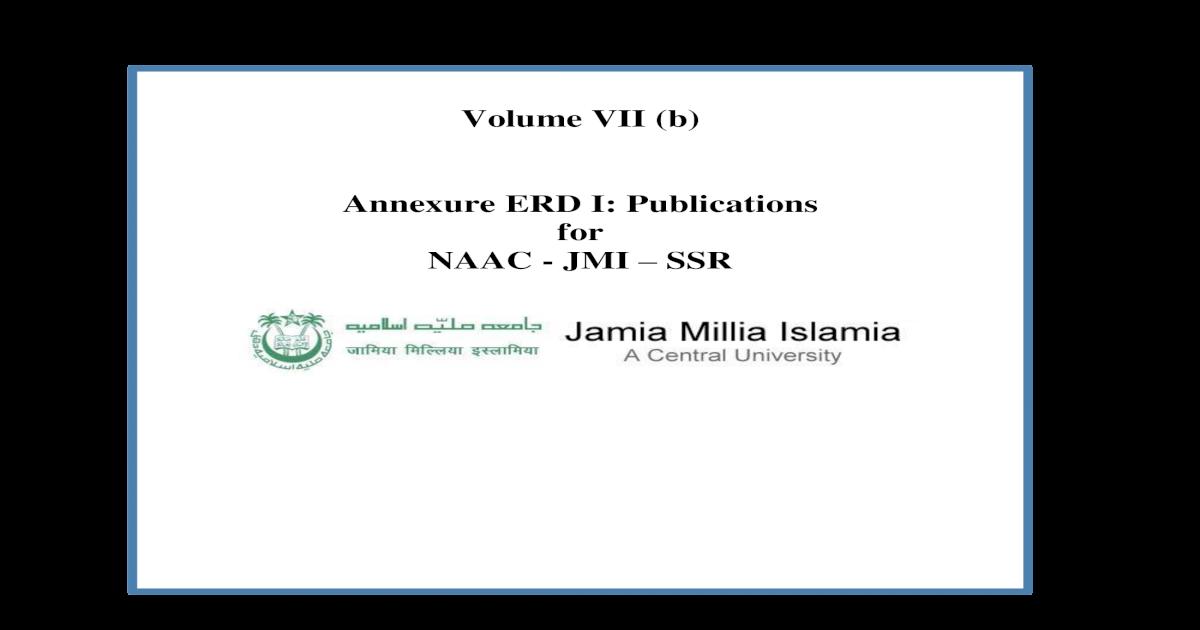 Volume VII (b) Annexure ERD I: Publications for NAAC - JMI SSR
