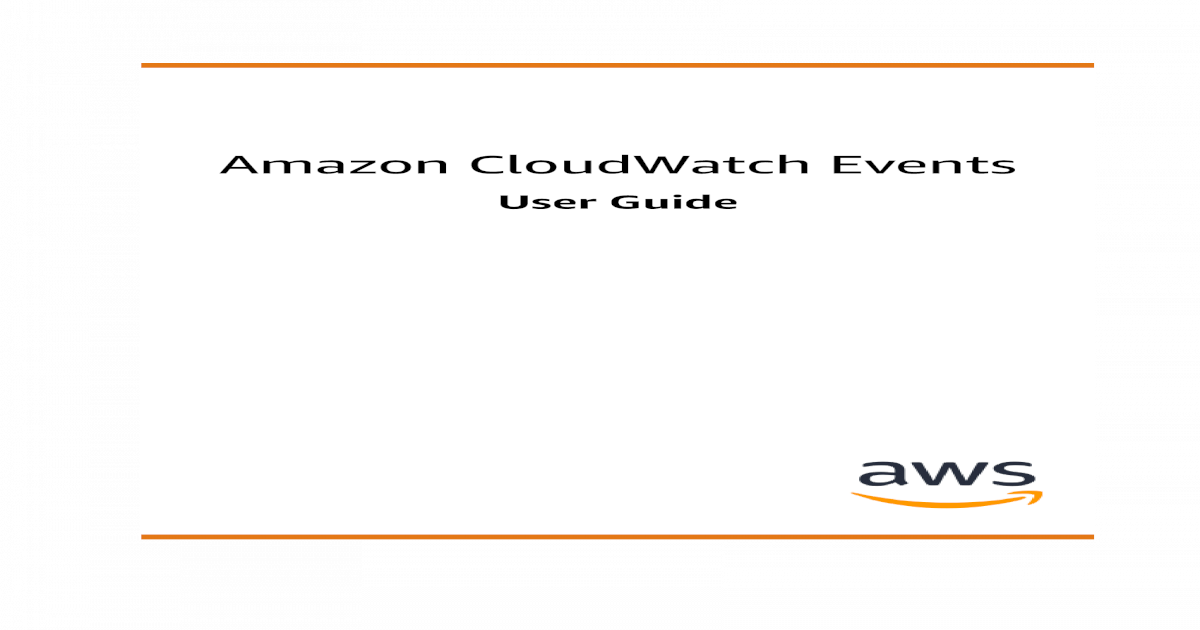 Amazon CloudWatch Events - User Guide