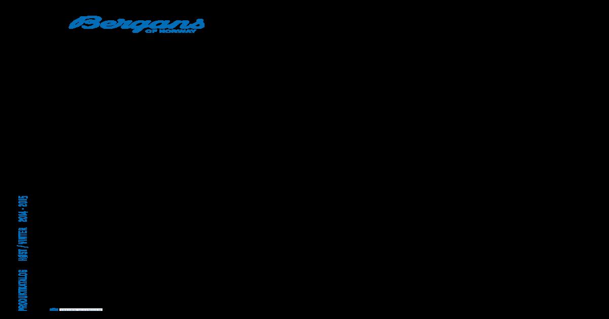 Bergans Hstvinter 2014 Bergans Hstvinter Produktkatalog Produktkatalog Produktkatalog 2015 2014 2015 Bergans CBWrxedo