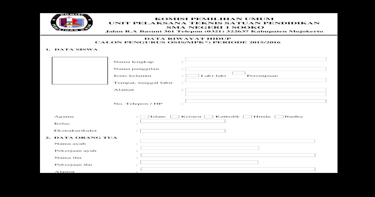 Formulir Data Riwayat Hidup Calon Pengurus Osis Mpk 2015 2016