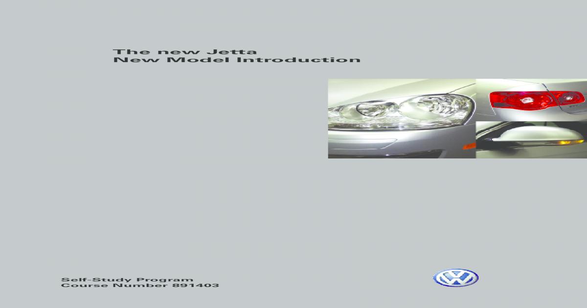 VWUSA com VW MK5 Jetta Model Introduction SSP 891403