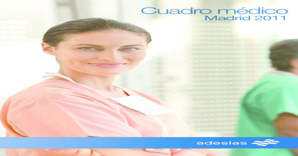 Adeslas Cuadro Medico Madrid Capital