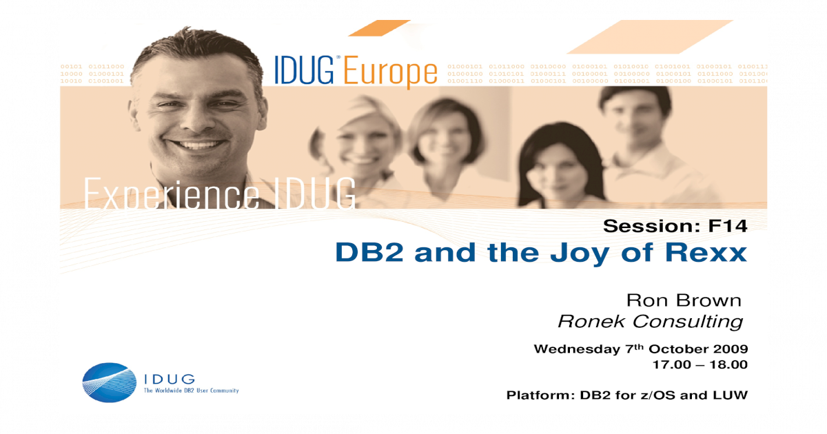 DB2 and the Joy of Rexx - MDUG - Melbourne DB2 Users and the