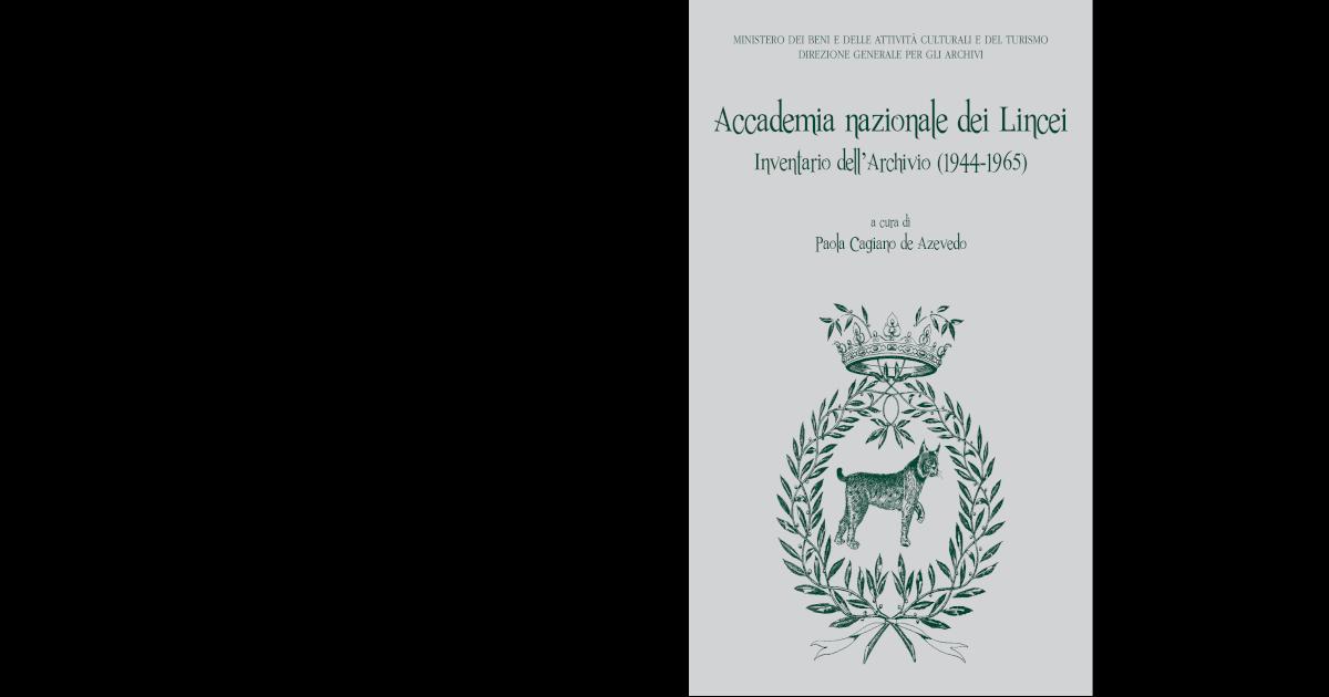 Accademia nazionale dei Lincei. Inventario dell Archivio (1944-1965) ffeb67f4c5ec