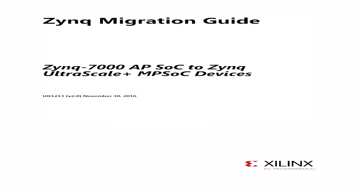 Zynq Migration Guide - Xilinx Migration Guide     Boot and