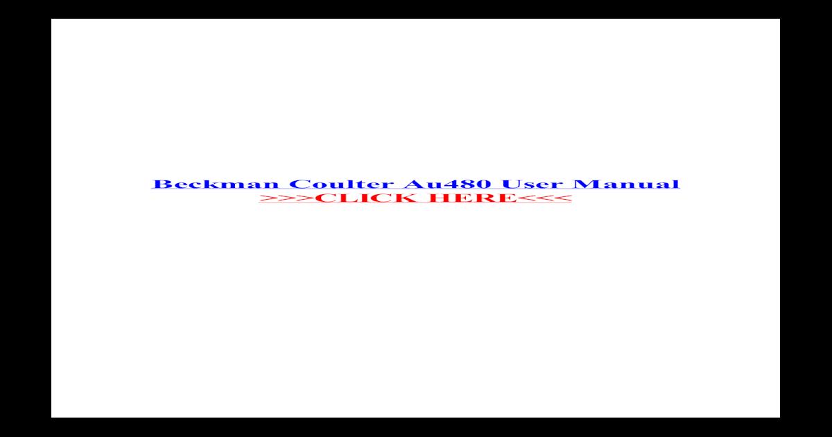 AU480 Chemistry Analyzer   Beckman Coulter