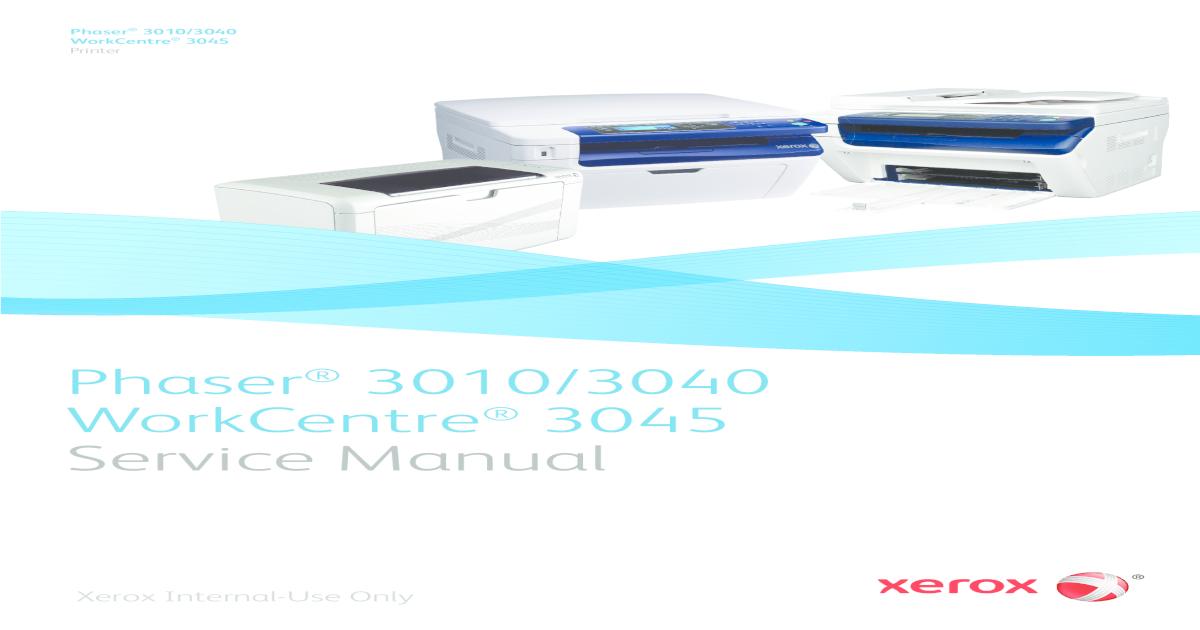 Xerox Phaser 3010,3040-WorkCentre 3045 - ServiceMan [2011] pdf
