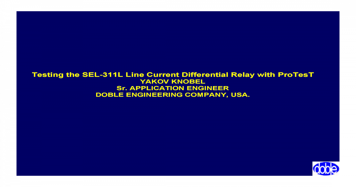 36 SEL-311L Differential Relay Testing