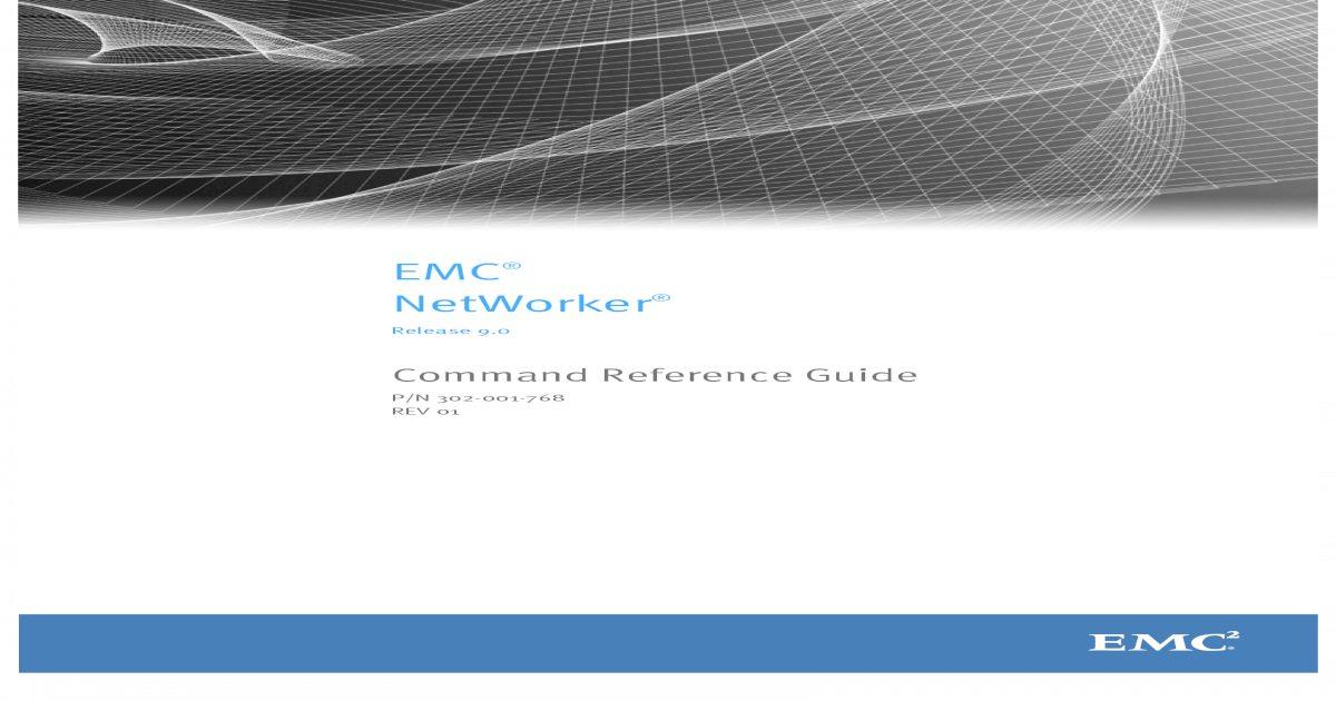 EMC NetWorker 8 5 Command Reference Guide NetWorker 9 0