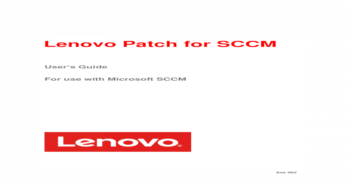 Lenovo Patch for SCCM - Lenovo Forums tkb/3/4   Other