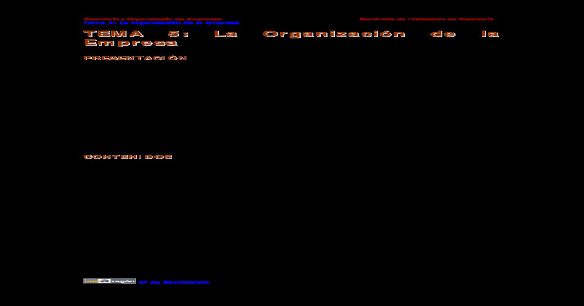 Tema 5 La Organizacin De La Empresa Una Empresa Las
