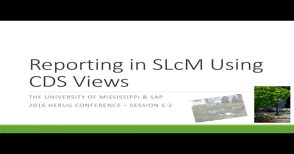 Reporting in SLcMUsing CDS Views - Sites@Duke in slcmusing