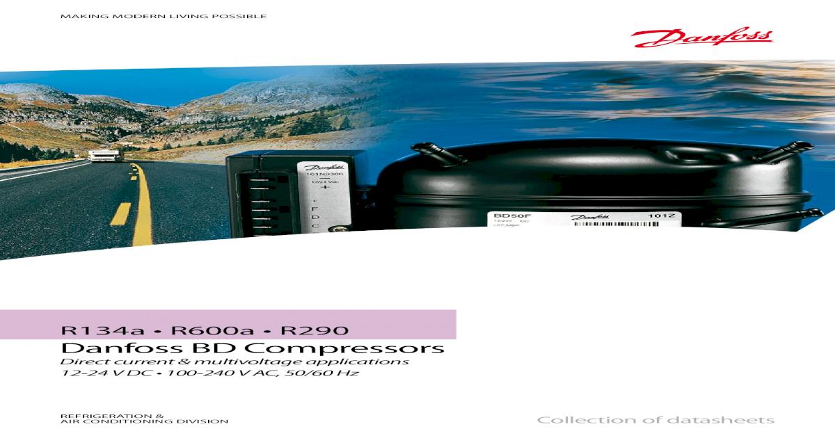 R134a R600a R290 Danfoss BD R600a R290 Danfoss BD Compressors Direct