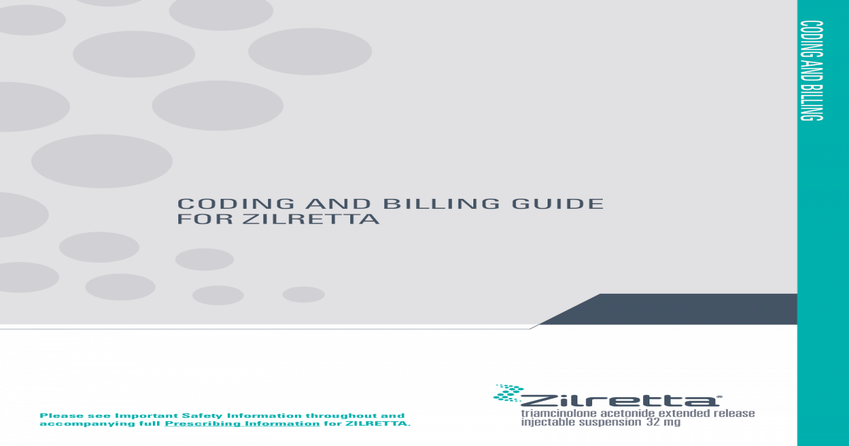 CODING AND BILLING GUIDE FOR ZILRETTA AND BILLING GUIDE FOR