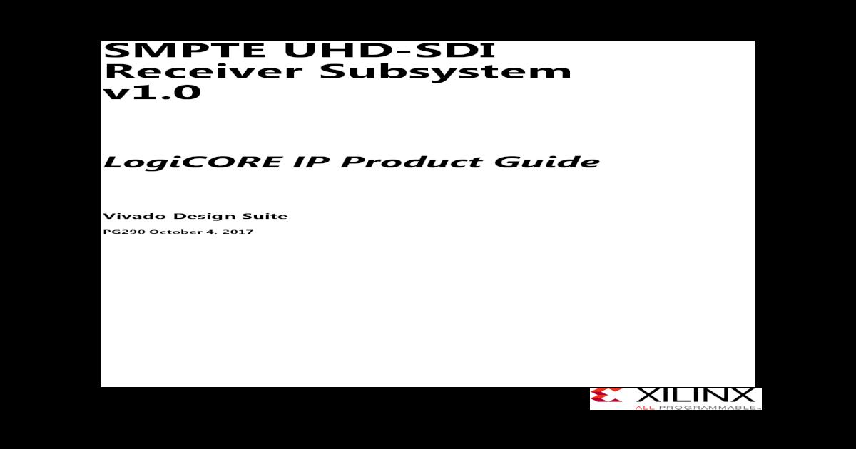 SMPTE UHD-SDI Receiver Subsystem v1 - china  SDI interface