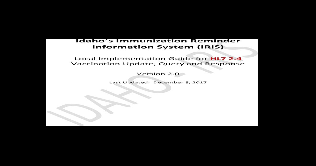 Idahos Immunization Reminder Information System (IRIS) ??s