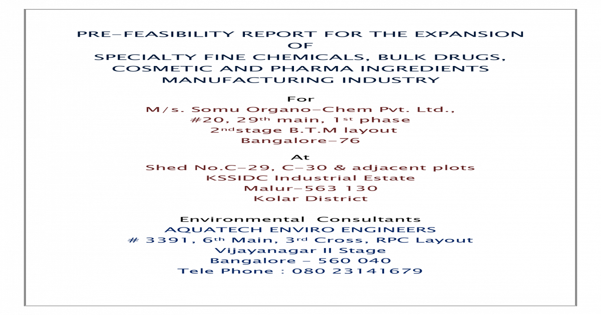PRE-FEASIBILITY REPORT FOR THE EXPANSION OF AND PHARMA