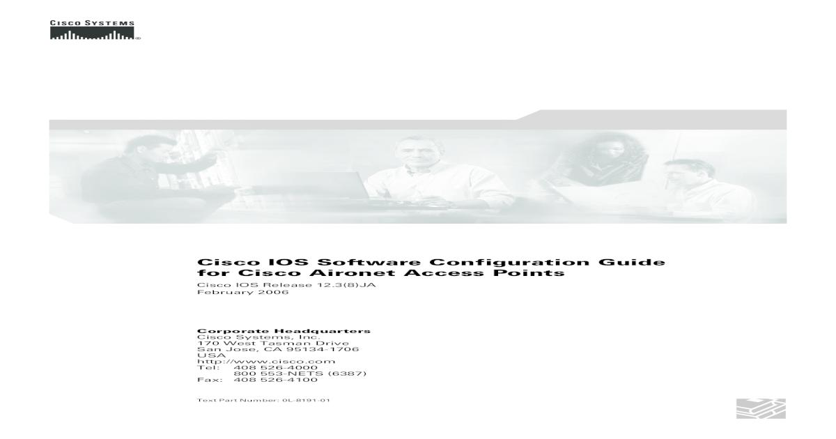 Cisco IOS Software Configuration Guide for Cisco Cisco IOS