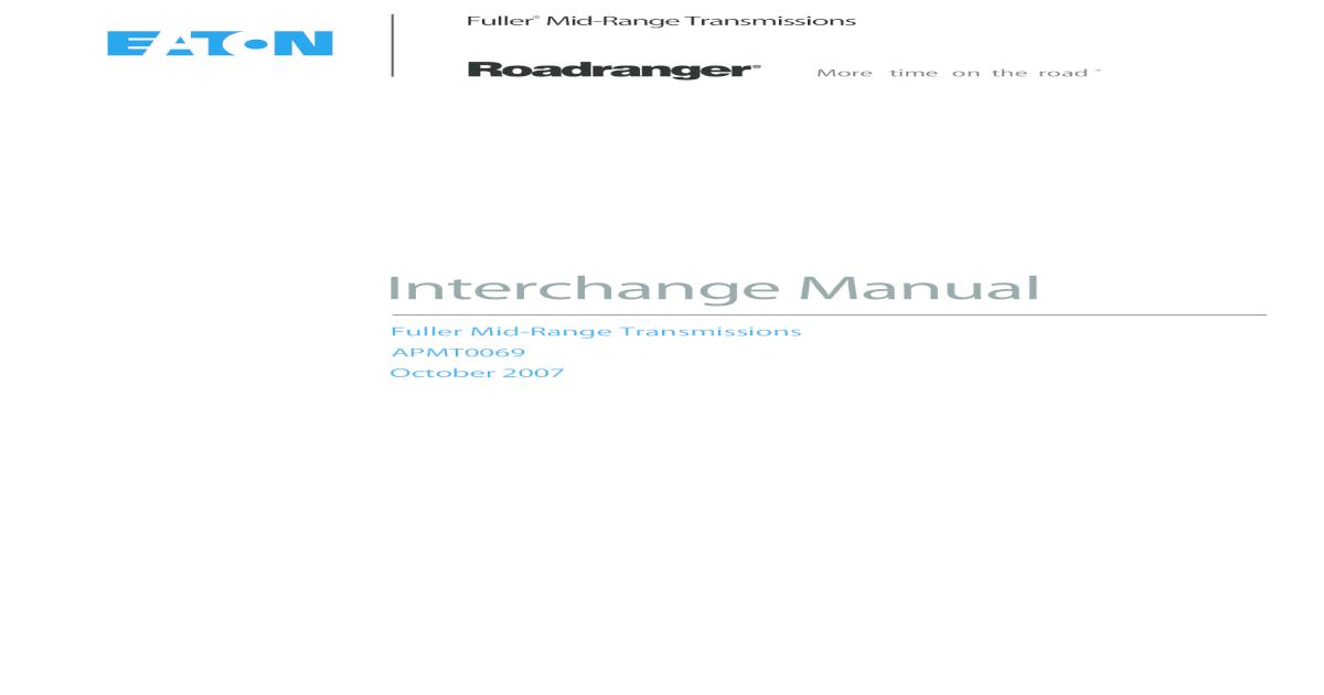 Interchange Manual - STE MONTREAL Manual Fuller Mid-Range