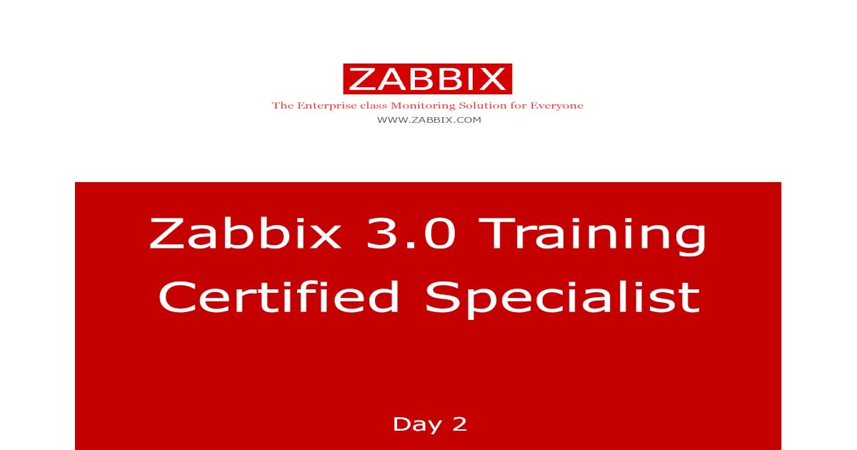 Zabbix 3 0 Training Certified Specialist - Zabbix 3 0 Training